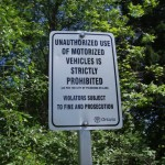 Unauthorized use of motorized vehicles is strictly prohibited